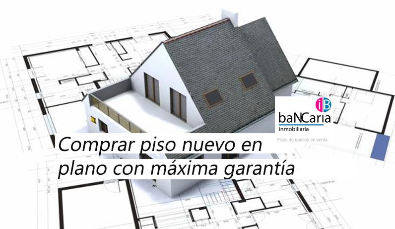 Comprar piso nuevo en plano
