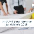 Ayuda a rehabiitar vivienda en el 2018