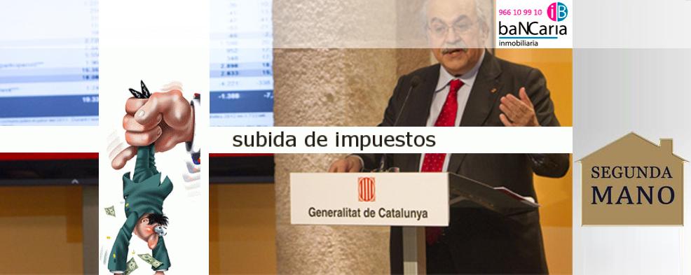 Cataluña sube impuestos de transmision de patrimonioseguna mano  viviendas edificios pisos casas inmuebles inmobiliaria bancaria alquiler vente bancos banco malo