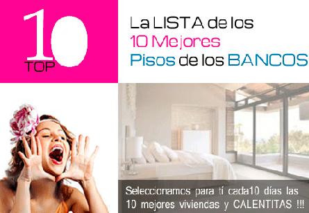 TOP 10 inmobiliaria bancaria pisos casas vivienda inmuebles bancos banco malo