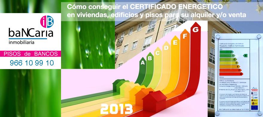 certificacion energetica viviendas edificios pisos casas inmuebles inmobiliaria bancaria alquiler vente bancos banco malo
